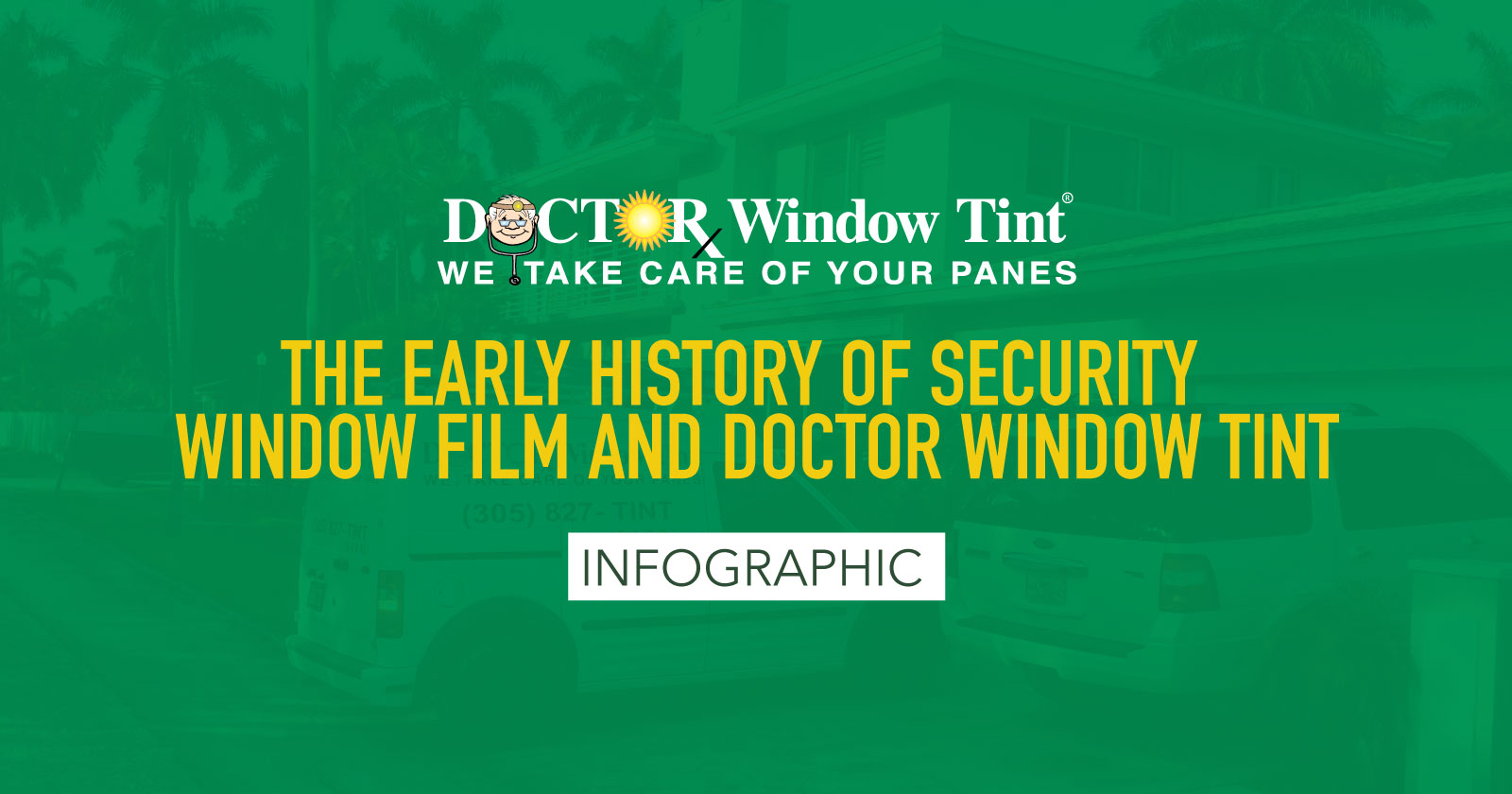 The Early History of Security Window Film and Dr Window Tint