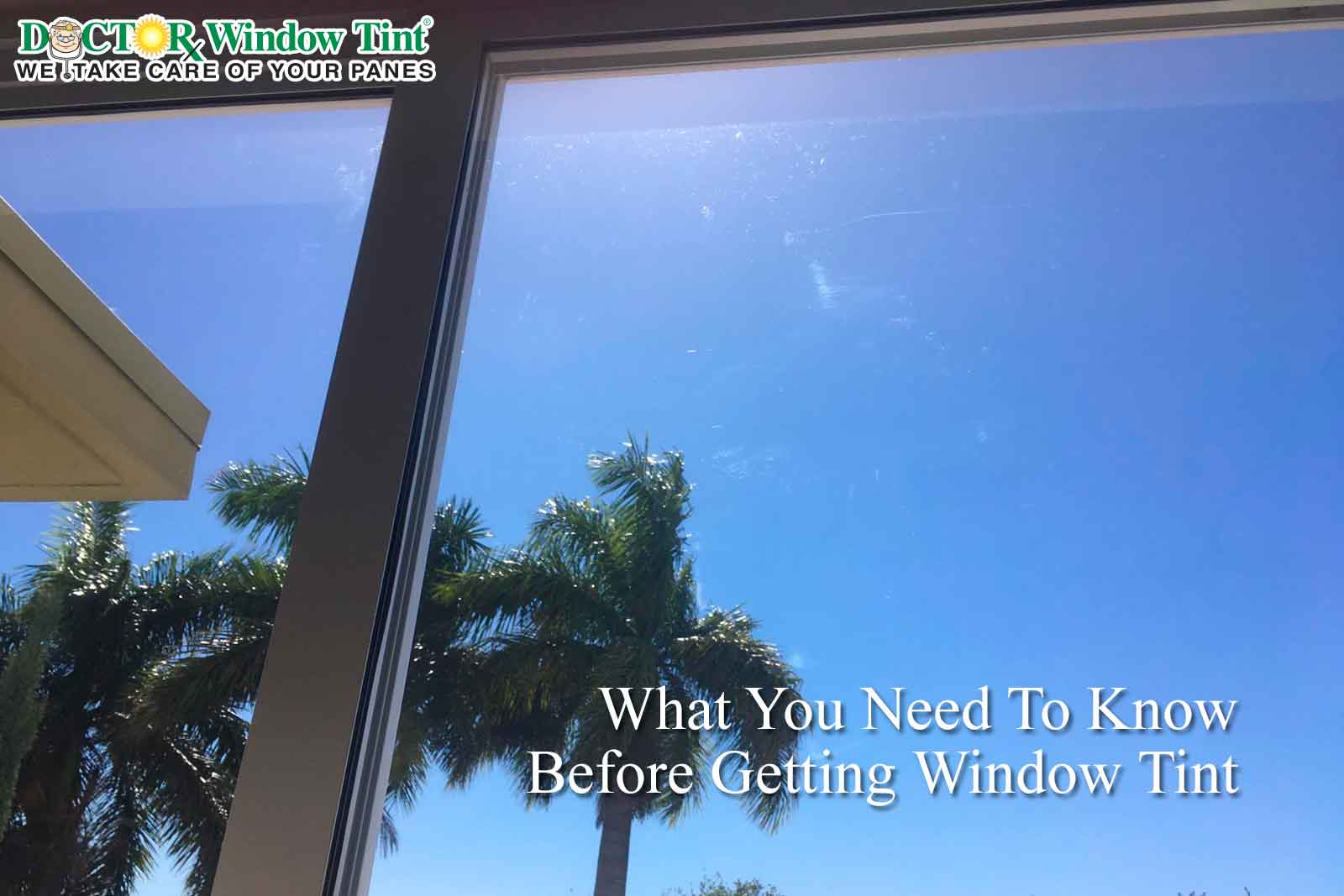 What You Need To Know Before Getting Window Tint