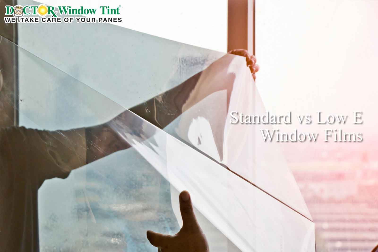 Standard vs Low E Window Films
