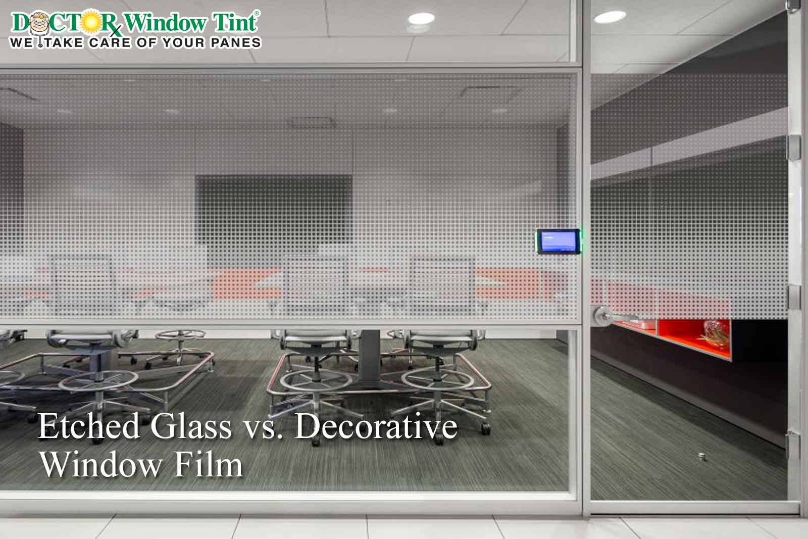 Etched Glass vs. Decorative Window Film